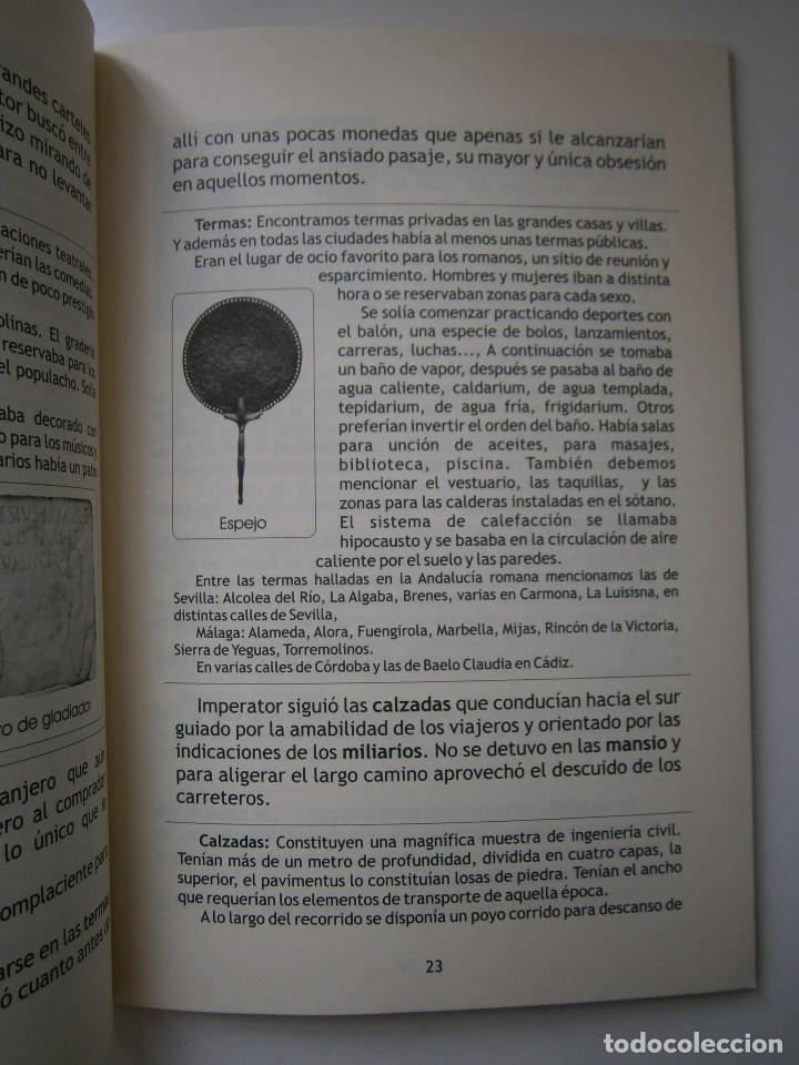 Libros de segunda mano: IMPERATOR EL REY DE LOS ESCLAVOS LIBRES Arqueologia Romana en Andalucia Eloisa Caro Duran 2004 - Foto 10 - 128941103
