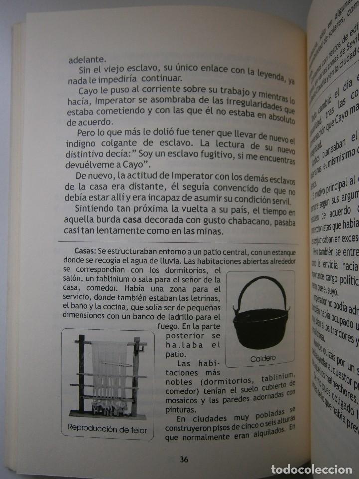 Libros de segunda mano: IMPERATOR EL REY DE LOS ESCLAVOS LIBRES Arqueologia Romana en Andalucia Eloisa Caro Duran 2004 - Foto 13 - 128941103