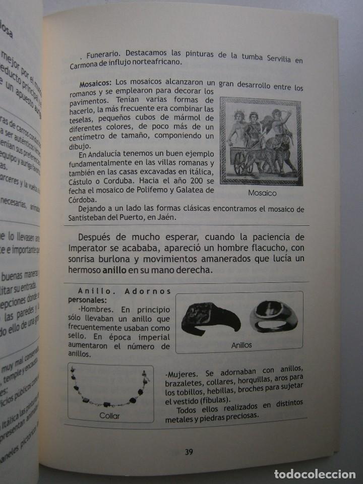 Libros de segunda mano: IMPERATOR EL REY DE LOS ESCLAVOS LIBRES Arqueologia Romana en Andalucia Eloisa Caro Duran 2004 - Foto 14 - 128941103