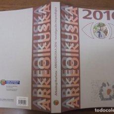 Libros de segunda mano: ARKEOIKUSKA 2016 INVESTIGACIÓN ARQUEOLOGICA GOBIERNO VASCO 1A EDICIÓN NOVIEMBRE 2017 ISSN 0213-8921. Lote 130164559