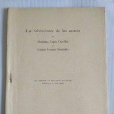 Libros de segunda mano: LAS HABITACIONES DE LOS CASTROS, LÓPEZ CUEVILLASY JOAQUÍN LORENZO, ARQUEOLOGÍA, GALICIA.. Lote 130174302