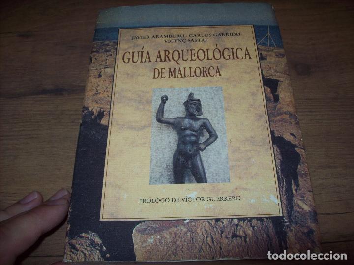 Libros de segunda mano: GUÍA ARQUEOLÓGICA DE MALLORCA. JAVIER ARAMBURU - CARLOS GARRIDO - VICENÇ SASTRE. 1994. - Foto 2 - 130289970