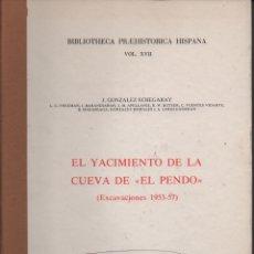 Libros de segunda mano: EL YACIMIENTO DE LA CUEVA DE EL PENDO. Lote 130359760