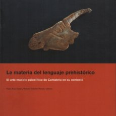 Libros de segunda mano: LA MATERIA DEL LENGUAJE PREHISTÓRICO. Lote 130575858
