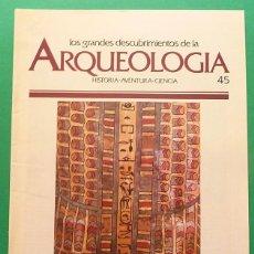 Libros de segunda mano: LOS GRANDES DESCUBRIMIENTOS DE LA ARQUEOLOGÍA - FASCÍCULO 45 - PLANETA AGOSTINI - 1992. Lote 131189064
