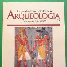 Libros de segunda mano: LOS GRANDES DESCUBRIMIENTOS DE LA ARQUEOLOGÍA - FASCÍCULO 47 - PLANETA AGOSTINI - 1992. Lote 131189144