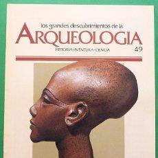 Libros de segunda mano: LOS GRANDES DESCUBRIMIENTOS DE LA ARQUEOLOGÍA - FASCÍCULO 49 - PLANETA AGOSTINI - 1992. Lote 131189256