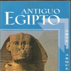 Libros de segunda mano: ANTIGUO EGIPTO. ARTE Y ARQUEOLOGIA. Lote 131626438
