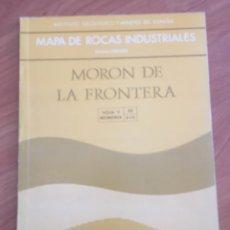 Libros de segunda mano: MAPA DE ROCAS INDUSTRIALES. MORON DE LA FRONTERA. IGME. ESCALA 1: 200.000. Lote 132136745