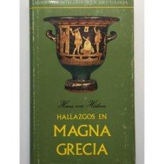 Libros de segunda mano: HALLAZGOS EN MAGNA GRECIA. Lote 132964909
