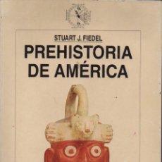 Libros de segunda mano: PREHISTORIA DE AMÉRICA. Lote 133505255