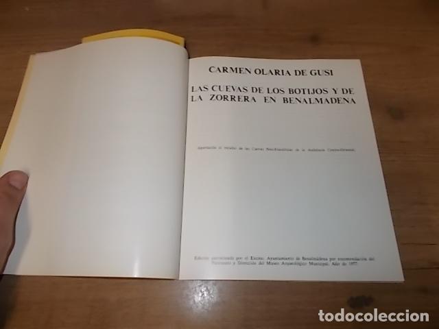Libros de segunda mano: LAS CUEVAS DE LOS BOTIJOS Y DE LA ZORRERA EN BENALMÁDENA. CARMEN OLARIA . 1978. VER FOTOS. - Foto 3 - 134348370