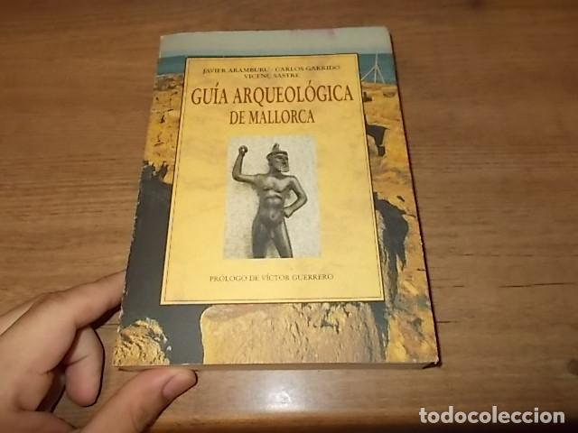 Libros de segunda mano: GUÍA ARQUEOLÓGICA DE MALLORCA. JAVIER ARAMBURU - CARLOS GARRIDO - VICENÇ SASTRE. 1994. - Foto 2 - 136183217
