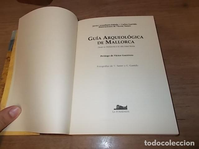 Libros de segunda mano: GUÍA ARQUEOLÓGICA DE MALLORCA. JAVIER ARAMBURU - CARLOS GARRIDO - VICENÇ SASTRE. 1994. - Foto 4 - 136183217