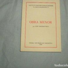 Libros de segunda mano: OBRA MENOR , JOSE SANCHEZ REAL . Lote 135718731