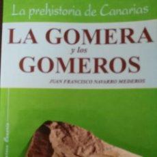Libros de segunda mano: LA GOMERA Y LOS GOMEROS - CANARIAS. Lote 136039190