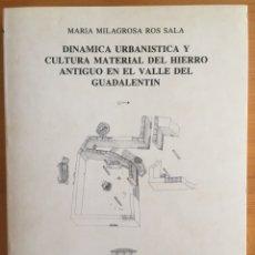 Libros de segunda mano: ARQUEOLOGIA-MURCIA DINAMICA URBANISTICA Y CULTURA MATERIAL DEL HIERRO ANTIGUO VALLE DEL GUADALENTIN-. Lote 207196095