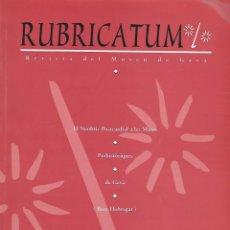 Libros de segunda mano: RUBRICATUM. Nº 0. MUSEU DE GAVÀ. BAIX LLOBREGAT. CATALUNYA. ANTIGÜEDAD. Lote 136062854