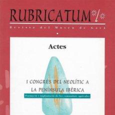 Libros de segunda mano: RUBRICATUM. Nº 1. VOL 1. MUSEU DE GAVÀ. BAIX LLOBREGAT. CATALUNYA. ANTIGÜEDAD. Lote 136063422