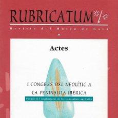 Libros de segunda mano: RUBRICATUM. Nº 1. VOL 2. MUSEU DE GAVÀ. BAIX LLOBREGAT. CATALUNYA. ANTIGÜEDAD. Lote 136064366