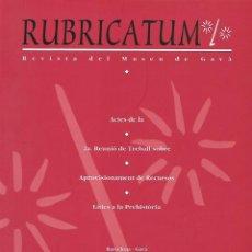 Libros de segunda mano: RUBRICATUM. Nº 2. MUSEU DE GAVÀ. BAIX LLOBREGAT. CATALUNYA. ANTIGÜEDAD. Lote 136064942