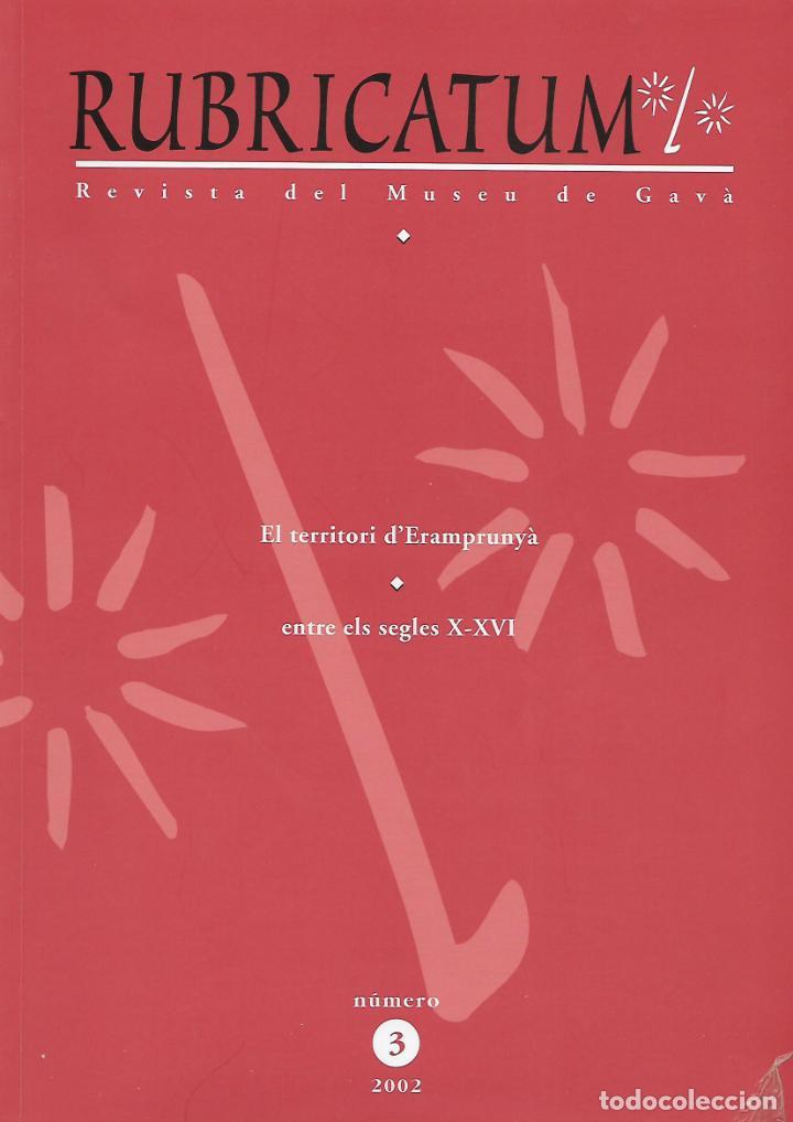 RUBRICATUM. Nº 3. MUSEU DE GAVÀ. BAIX LLOBREGAT. CATALUNYA. ANTIGÜEDAD (Libros de Segunda Mano - Ciencias, Manuales y Oficios - Arqueología)