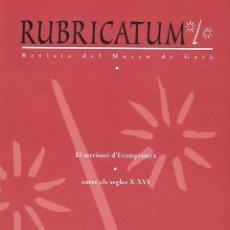 Libros de segunda mano: RUBRICATUM. Nº 3. MUSEU DE GAVÀ. BAIX LLOBREGAT. CATALUNYA. ANTIGÜEDAD. Lote 136065278