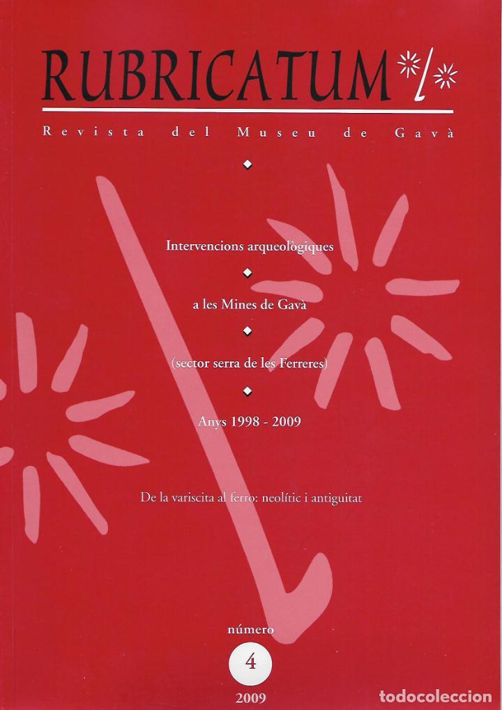 RUBRICATUM. Nº 4. MUSEU DE GAVÀ. BAIX LLOBREGAT. CATALUNYA. ANTIGÜEDAD (Libros de Segunda Mano - Ciencias, Manuales y Oficios - Arqueología)