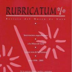 Libros de segunda mano: RUBRICATUM. Nº 4. MUSEU DE GAVÀ. BAIX LLOBREGAT. CATALUNYA. ANTIGÜEDAD. Lote 136065582