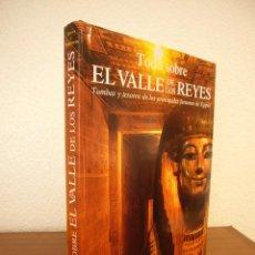 Libros de segunda mano: NICHOLAS REEVES & R.H. WILKINSON: TODO SOBRE EL VALLE DE LOS REYES (DESTINO, 1999) MUY RARO. Lote 137152734