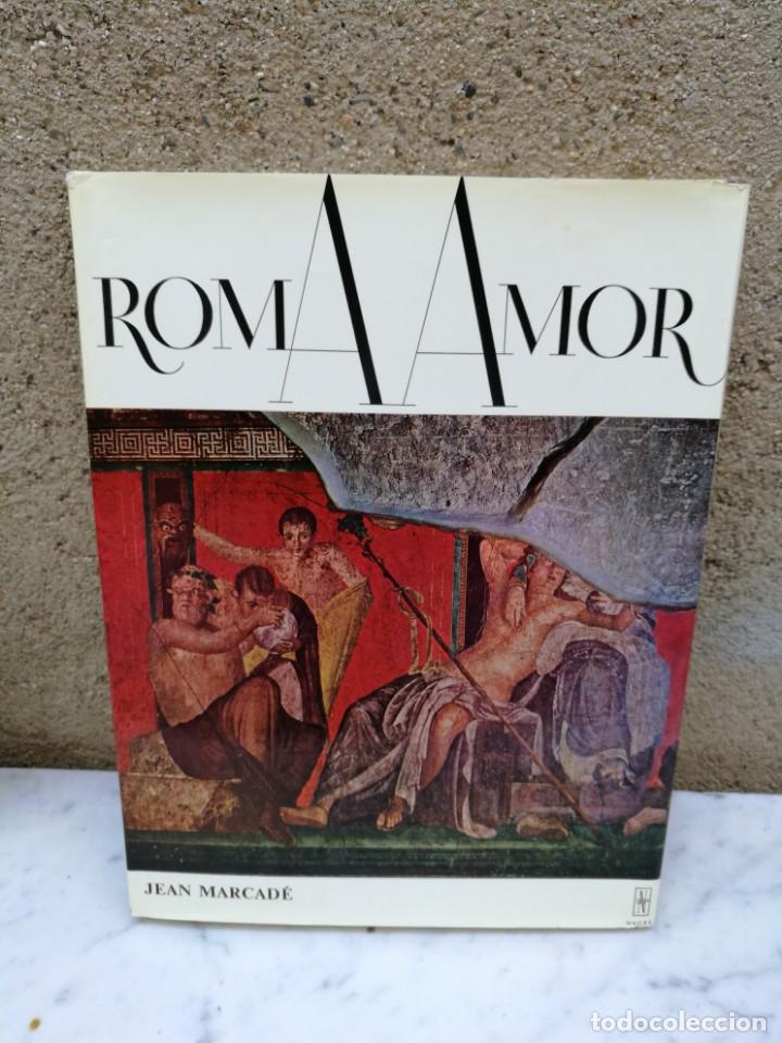 ROMA AMOR DE JEAN MERCADER 1968 REPRESENTACIONES EROTICAS (Libros de Segunda Mano - Ciencias, Manuales y Oficios - Arqueología)
