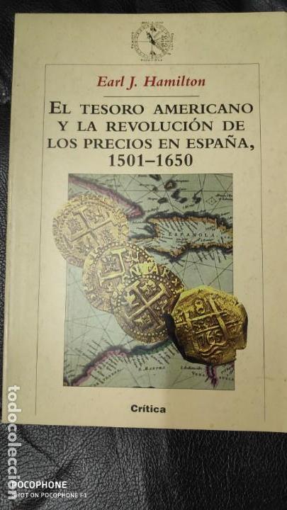 EL TESORO AMERICANO Y LA REVOLUCION DE LOS PRECIOS EN ESPAÑA 1501-1650 (Libros de Segunda Mano - Ciencias, Manuales y Oficios - Arqueología)