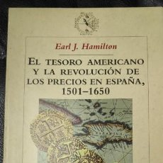 Libros de segunda mano: EL TESORO AMERICANO Y LA REVOLUCION DE LOS PRECIOS EN ESPAÑA 1501-1650 . Lote 143377230
