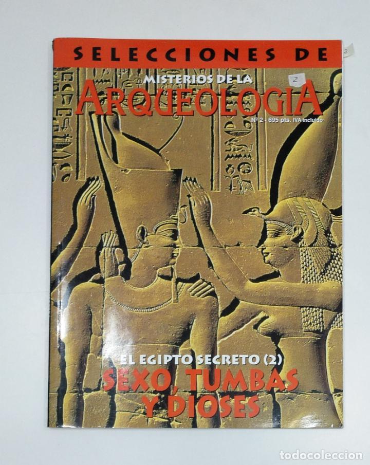 SELECCIONES MISTERIOS DE LA ARQUEOLOGIA Nº 2. EGIPTO SECRETO. SEXO TUMBAS Y DIOSES. TDKR42 (Libros de Segunda Mano - Ciencias, Manuales y Oficios - Arqueología)