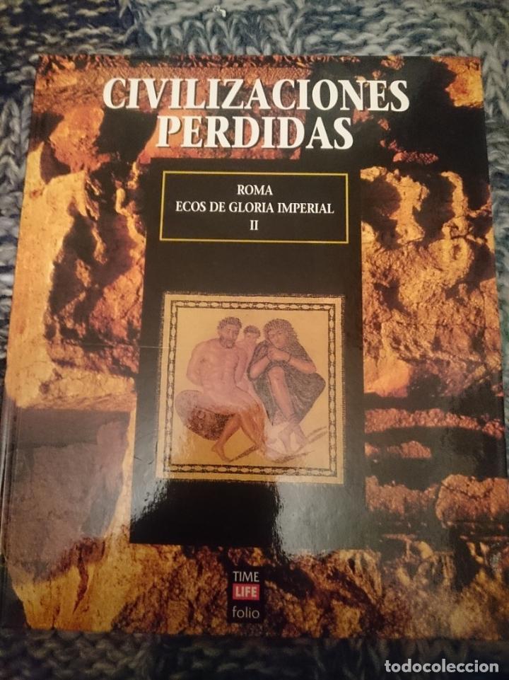 CIUDADES PERDIDAS - ROMA - ECOS DE GLORIA IMPERIAL II (Libros de Segunda Mano - Ciencias, Manuales y Oficios - Arqueología)