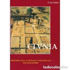 Livres d'occasion: CLUNIA. HISTORIA DE LA CIUDAD Y GUÍA DE LAS EXCAVACIONES - DE PALOL, P. Lote 147534318