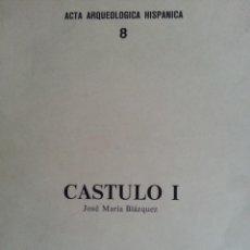 Libros de segunda mano: CASTULO I - JOSÉ M.ª BLÁZQUEZ - M.º EDUCACIÓN Y CIENCIA, 1975 - ESCASO Y VALORADO. Lote 147644050