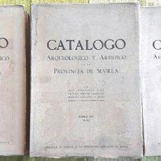 Libros de segunda mano: CATÁLOGO ARQUEOLÓGICO Y ARTÍSTICO DE LA PROVINCIA DE SEVILLA II, III Y IV (1943-55) SIN USAR. Lote 147658326