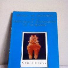 Libros de segunda mano: MUSEO DE HISTORIA DE LA REPÚBLICA SOCIALISTA DE RUMANIA 1974. Lote 149972585