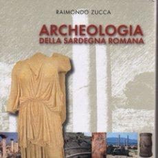 Libros de segunda mano: ARCHEOLOGIA DELLA SARDEGNA ROMANA. Lote 150035785
