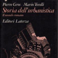 Libros de segunda mano: STORIA DELL'URBANISTICA IL MONDO ROMANO. Lote 150235318