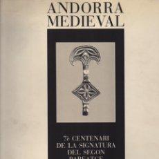 Libros de segunda mano: ANDORRA MEDIEVAL. Lote 150372152