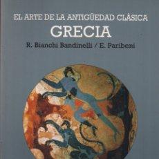 Libros de segunda mano: GRECIA EL ARTE DE LA ANTIGÜEDAD CLÁSICA. Lote 150685889