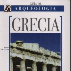 Libros de segunda mano: GRECIA GUÍA DE ARQUEOLOGÍA. Lote 150703908