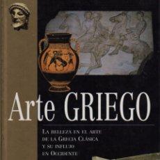 Libros de segunda mano: ARTE GRIEGO. Lote 150703948