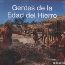 Libros de segunda mano: GENTES DE LA EDAD DEL HIERRO MADRID, UNA HISTORIA PARA TODOS. Lote 150704989