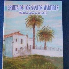Libros de segunda mano: ERMITA DE LOS SANTOS MARTIRES. Lote 150742798