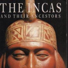 Libros de segunda mano: THE INCAS AND THEIR ANCESTORS. Lote 151054978