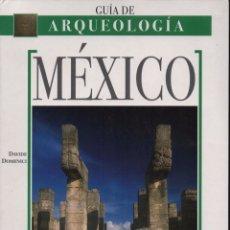 Libros de segunda mano: MÉXICO GUÍA DE ARQUEOLOGÍA. Lote 151128896