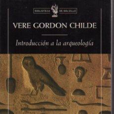 Libros de segunda mano: INTRODUCCIÓN A LA ARQUEOLOGÍA. Lote 151332738